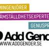 Add Gender består av ett oslagbart konsultnätverk av normingenjörer, jämställdhetsexperter och genusproffs, för tillåtande arbetsplatser, starka varumärken och hållbara affärsmodeller.
